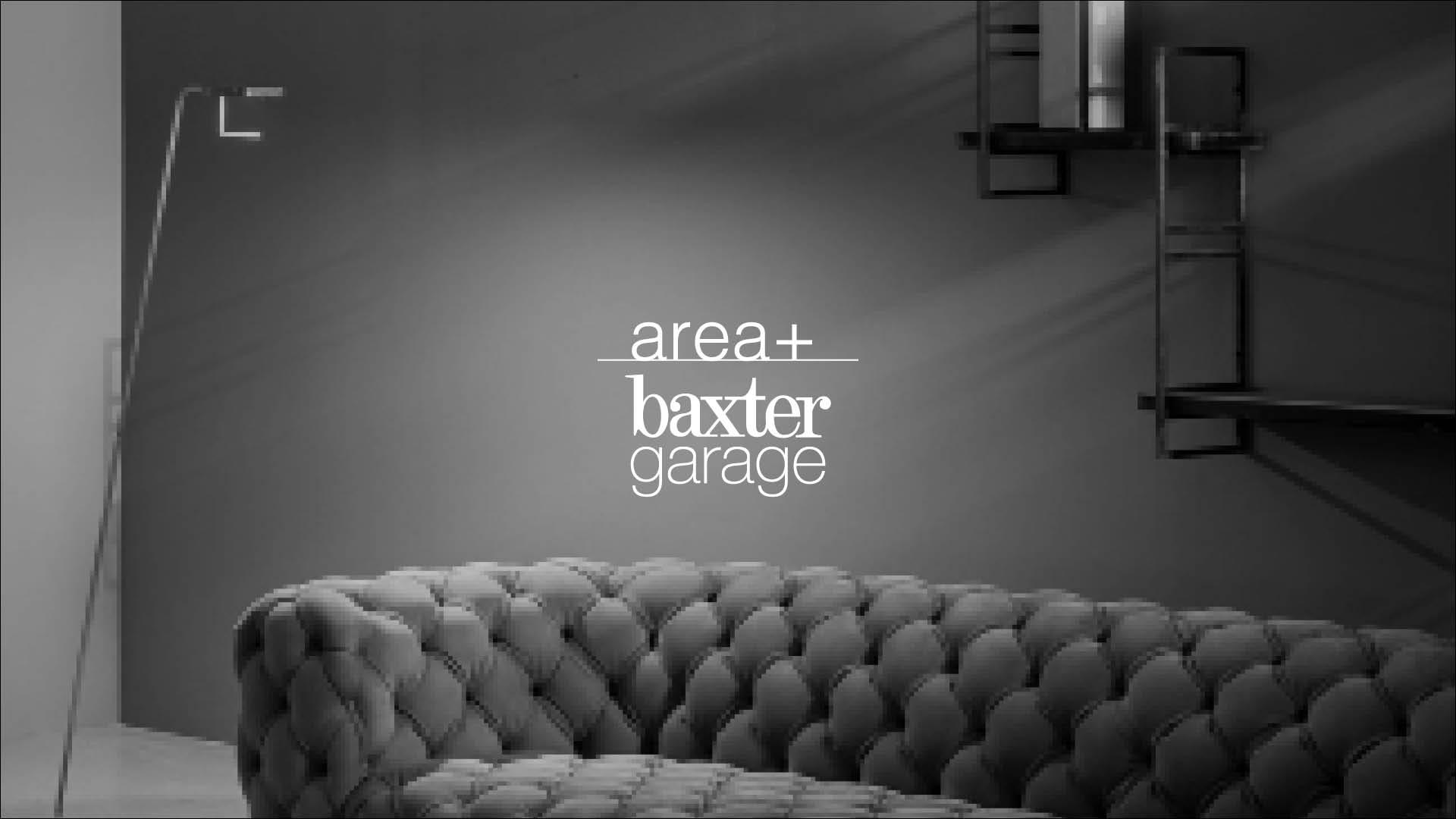 AREA + BAXTER GARAGE